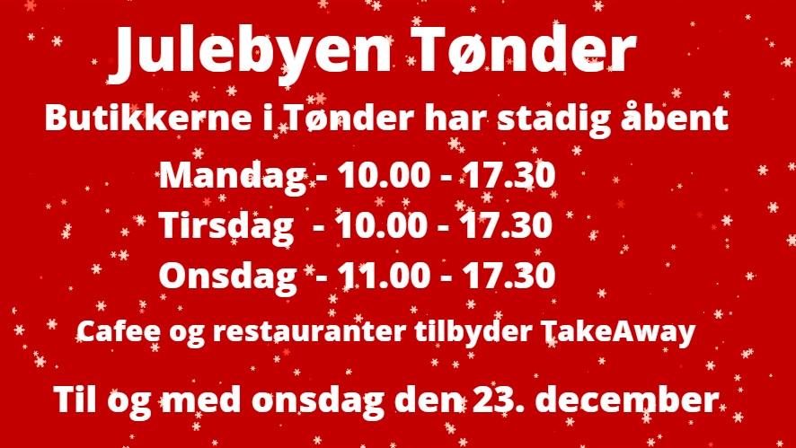 TØNDER: Butikkerne har åbent i dag, i morgen og på onsdag denne uge