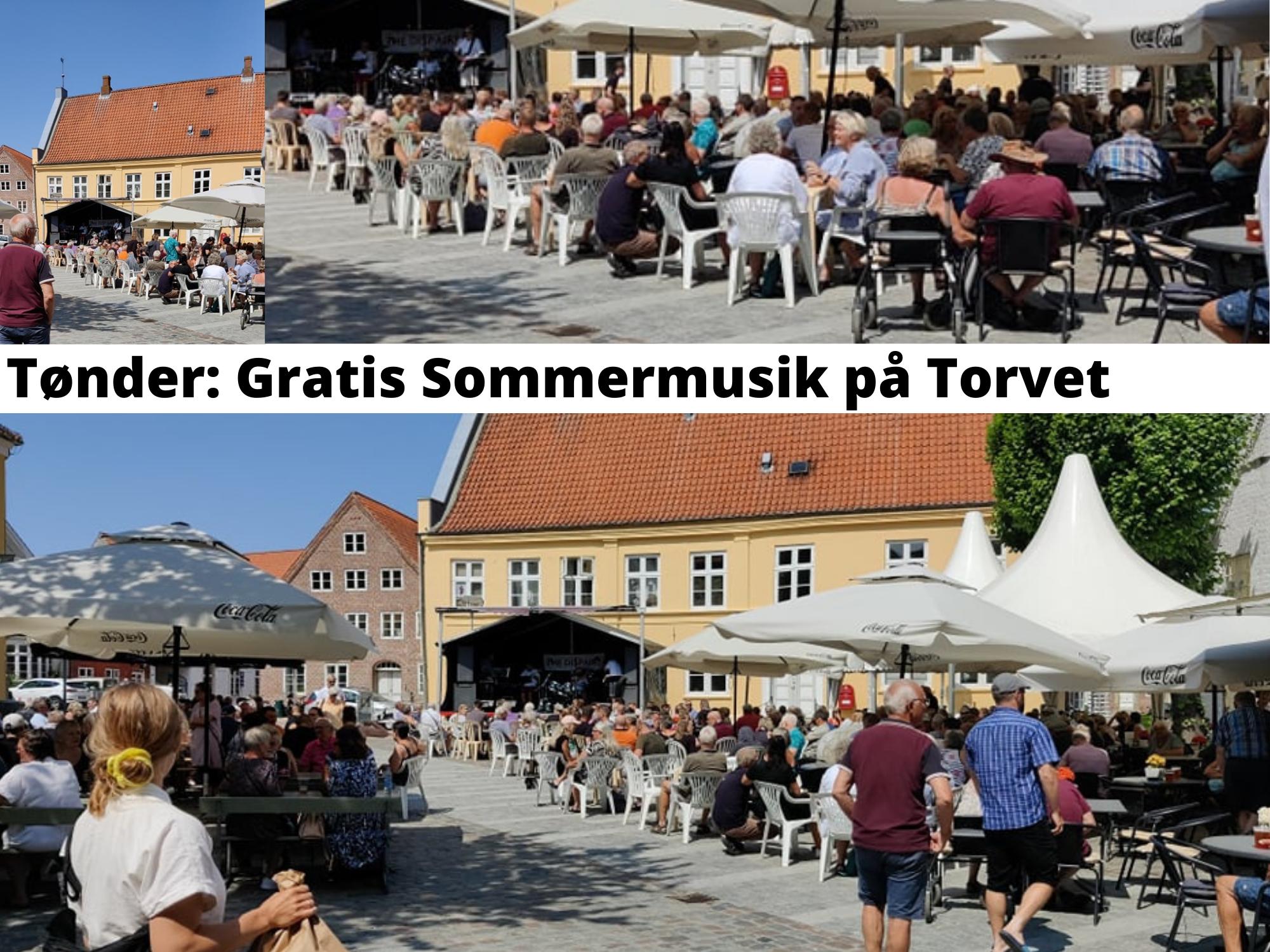 Oplev Gratis Sommermusik på Torvet i Tønder